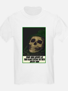 Dead men never lie Kids T-Shirt