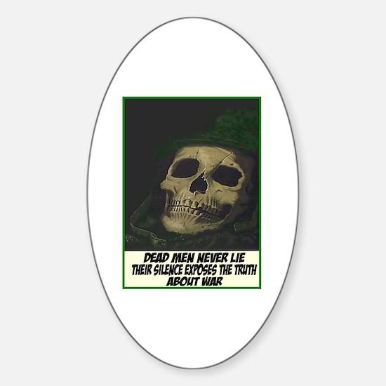 Dead men never lie Oval Decal