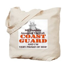 My Coast Guard Daughter Answered Tote Bag