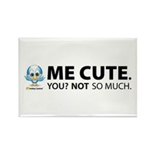 Me Cute. Rectangle Magnet