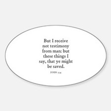 JOHN 5:34 Oval Decal