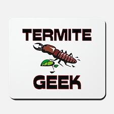 Termite Geek Mousepad