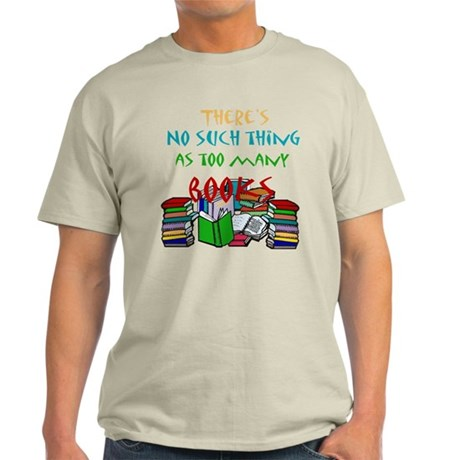 Too Many Books... Ash Grey T-Shirt