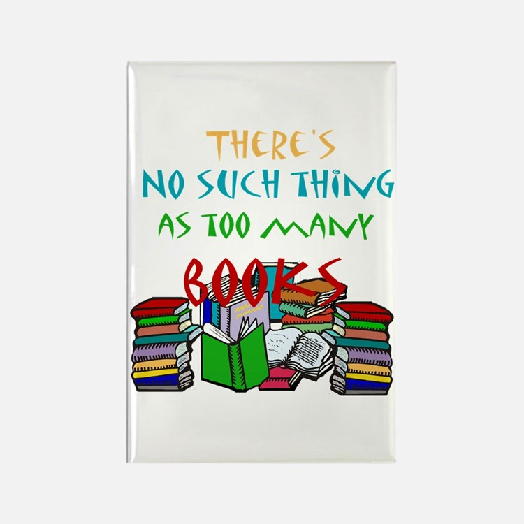 Too Many Books... Rectangle Magnet