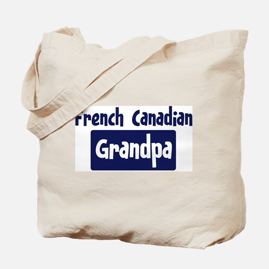 French Canadian grandpa Tote Bag