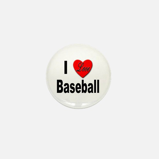 I Love Baseball Mini Button