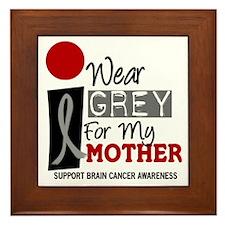 I Wear Grey For My Mother 9 Framed Tile