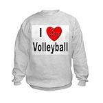 I Love Volleyball Kids Sweatshirt
