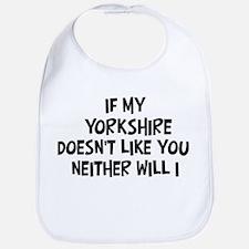 Yorkshire like you Bib