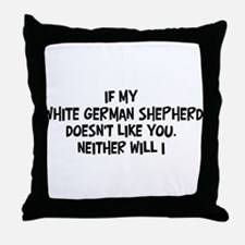 White German Shepherd like yo Throw Pillow
