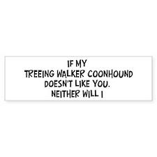 Treeing Walker Coonhound like Bumper Bumper Sticker