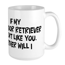 Labrador Retriever like you Mug