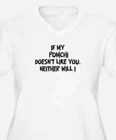 Pomchi like you T-Shirt