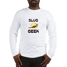 Slug Geek Long Sleeve T-Shirt