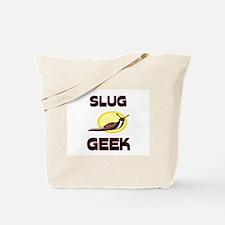Slug Geek Tote Bag