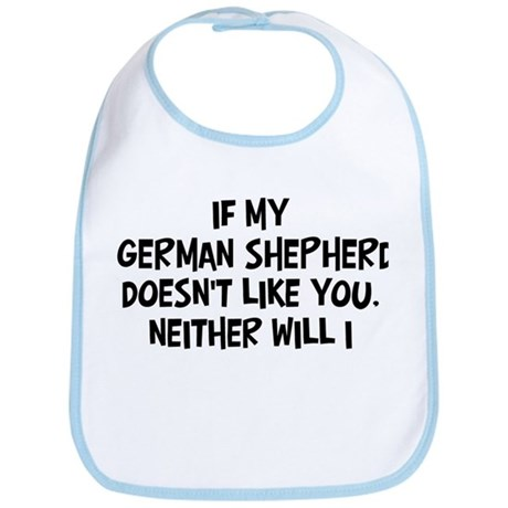German Shepherd like you Bib
