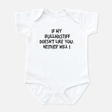 Bullmastiff like you Infant Bodysuit