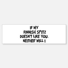 Finnish Spitz like you Bumper Bumper Bumper Sticker