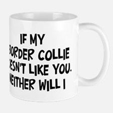 Border Collie like you Mug