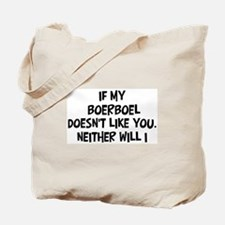 Boerboel like you Tote Bag