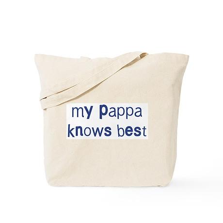 Pappa knows best Tote Bag