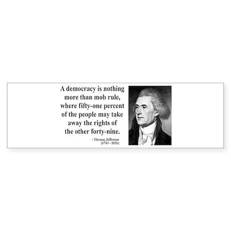 Thomas Jefferson 16 Bumper Sticker
