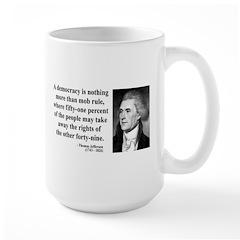 Thomas Jefferson 16 Mug