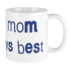 Mom knows best Mug