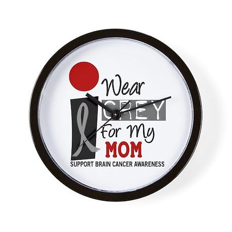 I Wear Grey For My Mom 9 Wall Clock