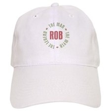 Rob Man Myth Legend Baseball Cap
