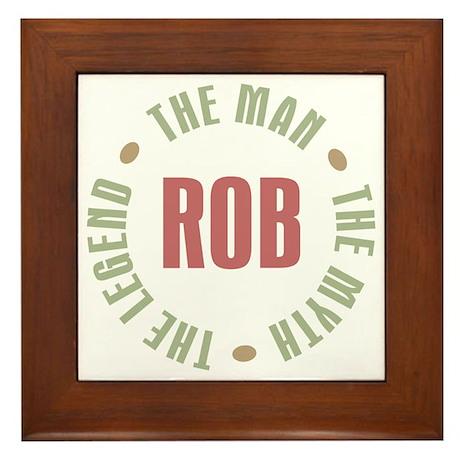 Rob Man Myth Legend Framed Tile