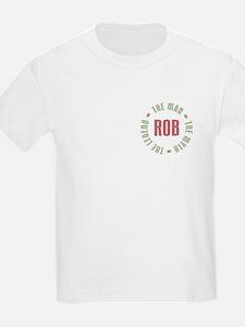 Rob Man Myth Legend T-Shirt