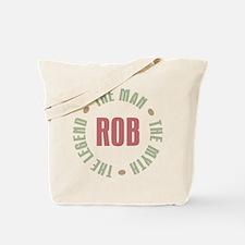 Rob Man Myth Legend Tote Bag