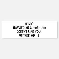 Norwegian Lundehund like you Bumper Bumper Bumper Sticker