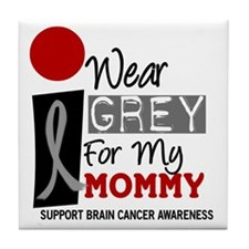 I Wear Grey For My Mommy 9 Tile Coaster