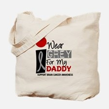I Wear Grey For My Daddy 9 Tote Bag