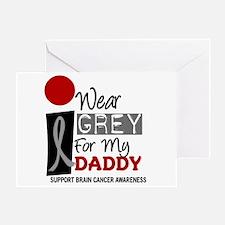 I Wear Grey For My Daddy 9 Greeting Card