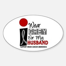 I Wear Grey For My Husband 9 Oval Decal