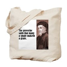 """Chaucer """"Proverbe"""" Tote Bag"""