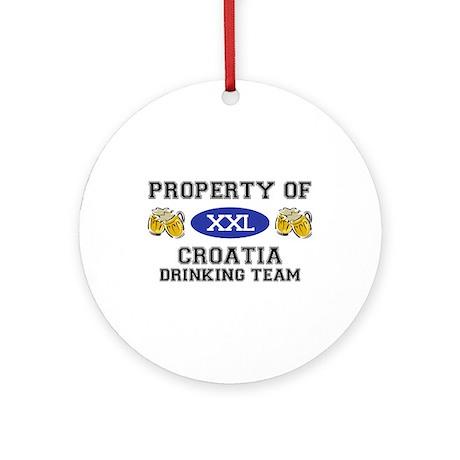 Property of Croatia Drinking Team Ornament (Round)