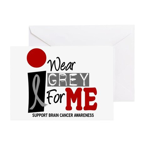 I Wear Grey For Me 9 Greeting Card