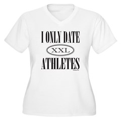 I ONLY DATE ATHLETES T-Shirt