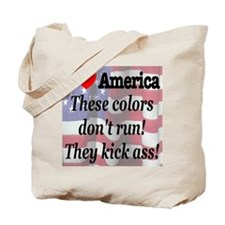 These colors don't run! Tote Bag