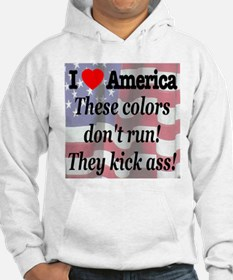 These colors don't run! Hoodie