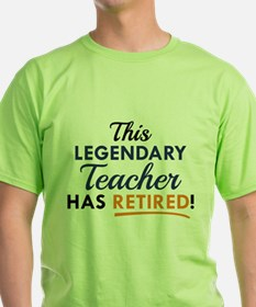 Legendary Retired Teacher T-Shirt