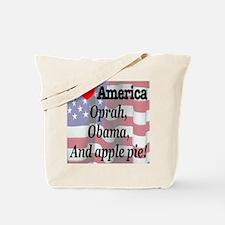 Oprah, Obama and apple pie! Tote Bag