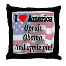Oprah, Obama and apple pie! Throw Pillow