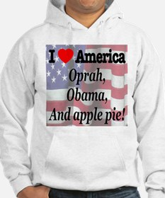 Oprah, Obama and apple pie! Hoodie