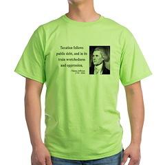 Thomas Jefferson 26 Green T-Shirt