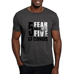Fear Gets Five T-Shirt
